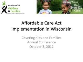 Affordable Care Act Implementation in Wisconsin