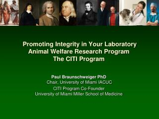 Promoting Integrity in Your  Laboratory  Animal Welfare Research Program  The CITI Program