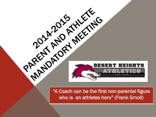 2014-2015  Parent  and athlete mandatory  Meeting