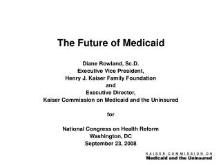 The Future of Medicaid