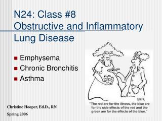 N24: Class #8 Obstructive and Inflammatory Lung Disease