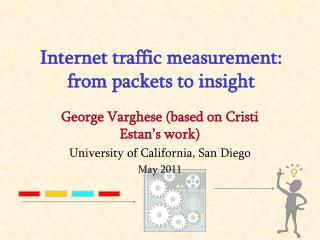 Internet traffic measurement: from packets to insight