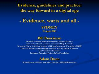 Evidence, guidelines and practice:  the way forward in a digital age