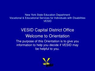 New York State Education Department Vocational  Educational Services for Individuals with Disabilities VESID