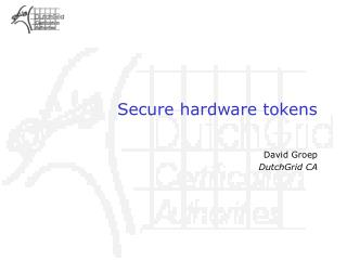 Secure hardware tokens
