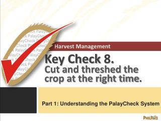 Harvest Management