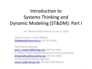 Introduction to  Systems  Thinking and  Dynamic Modeling (ST&DM ): Part I