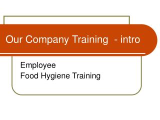 Our Company Training  - intro