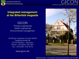 Integrated management at the Bitterfeld megasite GICON Process engineering Safety engineering