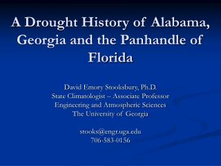 A Drought History of Alabama, Georgia and the Panhandle of Florida