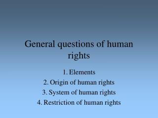 General questions of human rights