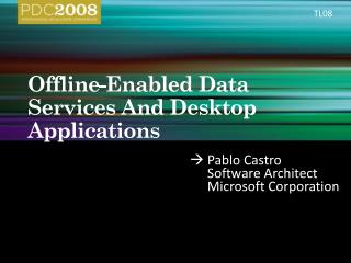 Offline-Enabled Data Services And Desktop Applications