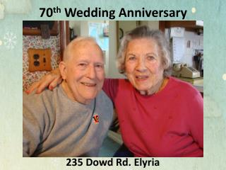 70 th  Wedding Anniversary