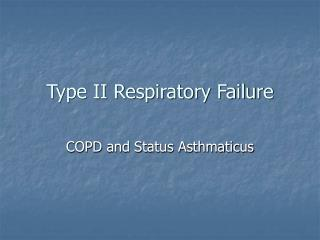 Type II Respiratory Failure