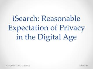 iSearch : Reasonable Expectation of Privacy in the Digital Age