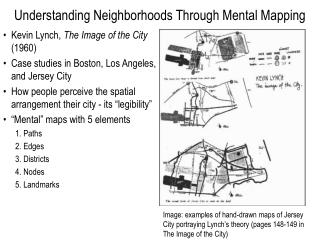 Understanding Neighborhoods Through Mental Mapping