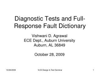 Diagnostic Tests and Full-Response Fault Dictionary