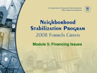 Module 5: Financing Issues