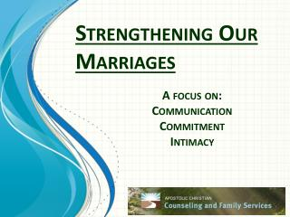 Strengthening Our Marriages