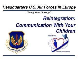 Reintegration: Communication With Your Children