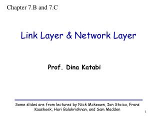 Link Layer  Network Layer