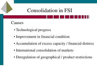 Consolidation in FSI