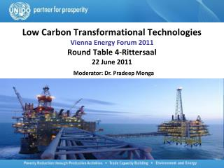 Low Carbon Transformational Technologies  Vienna Energy Forum 2011 Round Table 4-Rittersaal 22 June 2011