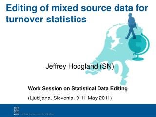 Editing of mixed source data for turnover statistics
