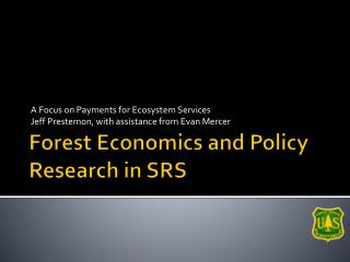 Forest Economics and Policy Research in SRS