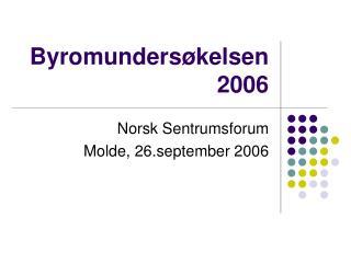 Byromundersøkelsen 2006