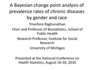 A Bayesian change point analysis of prevalence rates of chronic diseases by gender and race