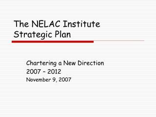 The NELAC Institute Strategic Plan
