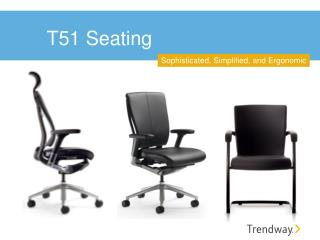T51 Seating