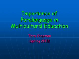 Importance of Paralanguage in Multicultural Education