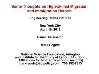 Some Thoughts on  High-skilled Migration and Immigration Reform