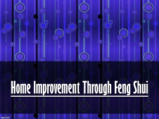 Home Improvement Through Feng Shui