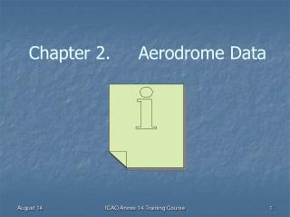 Chapter 2.     Aerodrome Data