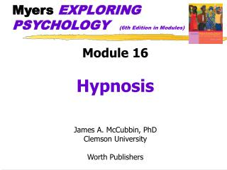 Myers  EXPLORING PSYCHOLOGY   (6th Edition in Modules)