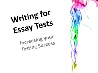 Writing for Essay Tests