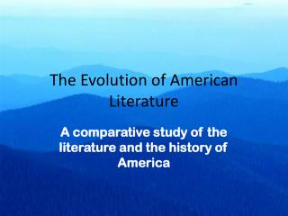 The Evolution of American Literature