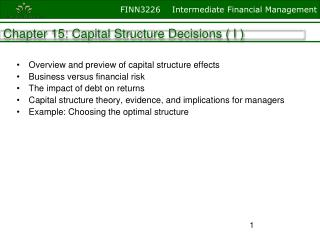 Overview and preview of capital structure effects Business versus financial risk