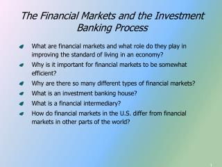 The Financial Markets and the Investment Banking Process