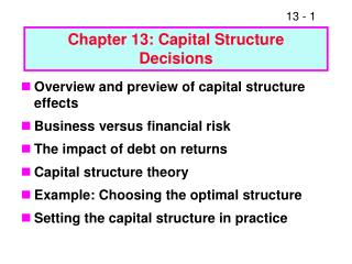 Chapter 13: Capital Structure Decisions