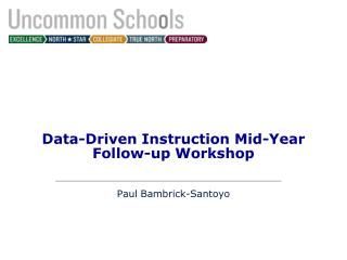 Data-Driven Instruction Mid-Year Follow-up Workshop