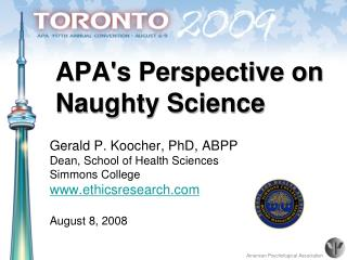 APA's Perspective on  Naughty Science