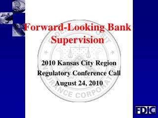 Forward-Looking Bank Supervision
