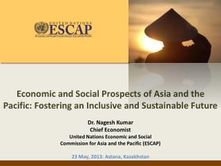 Economic Outlook of Asia and the Pacific 2013