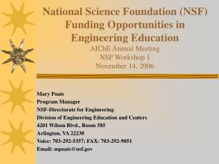 Mary Poats Program Manager NSF-Directorate for Engineering