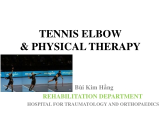 TENNIS ELBOW & PHYSICAL THERAPY