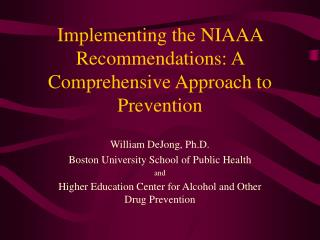 Implementing the NIAAA Recommendations: A Comprehensive Approach to Prevention